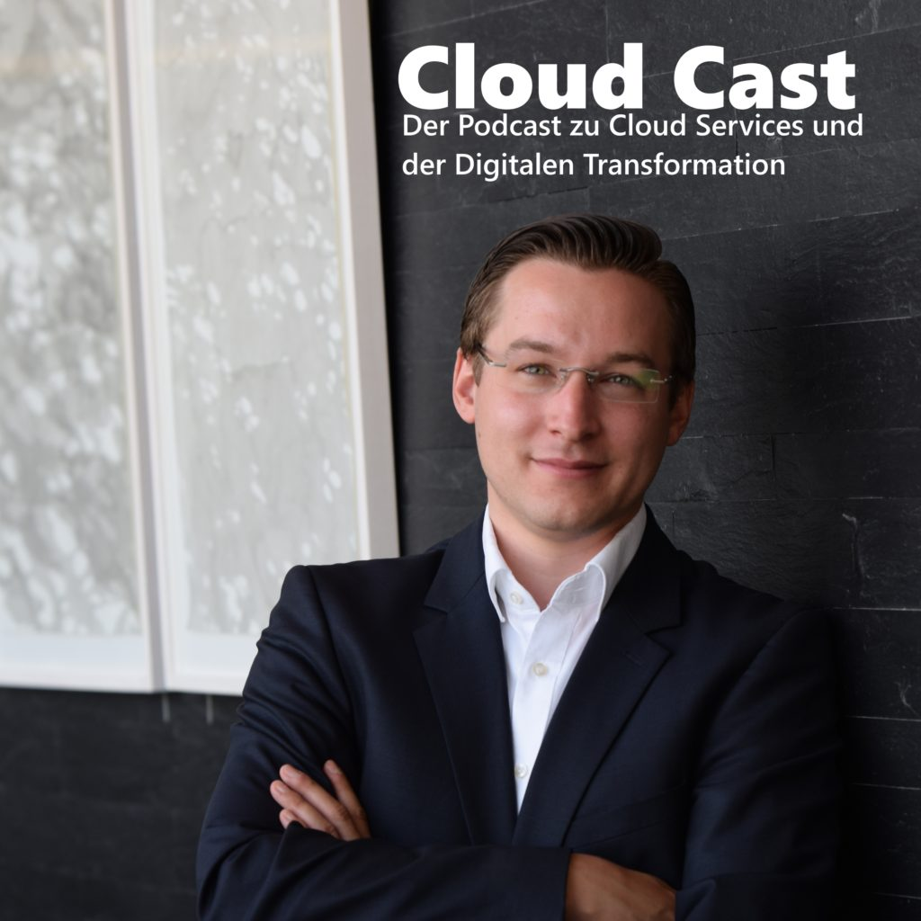Cloud Cast | Der Podcast zu Cloud Service und Digitale Transformation